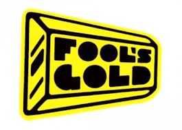 fools gold records