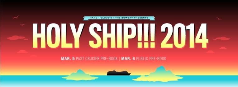 Holy Ship 2014